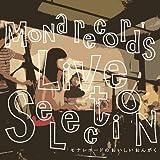 モナレコードのおいしいおんがく~LIVE SELECTION~