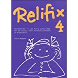 Relifix 4: Stundenbilder fix und fertig aufbereitet für den evangelischen Religionsunterricht an Grundschulen
