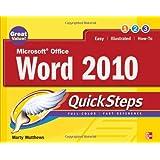 Microsoft Office Word 2010 QuickStepsby Marty Matthews