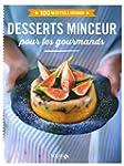 Desserts minceur pour les gourmands -...