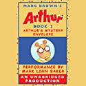 Arthur's Mystery Envelope (       UNABRIDGED) by Marc Brown Narrated by Mark Linn-Baker