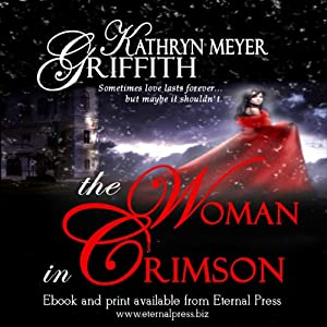 The Woman in Crimson | [Kathryn Meyer Griffith]