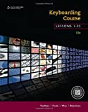 img - for Keyboarding Course, Lessons 1-25: College Keyboarding book / textbook / text book