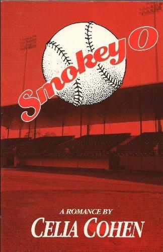 Smokey O: A Romance, Celia Cohen