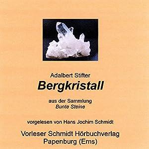 Bergkristall Hörbuch