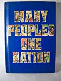img - for Many peoples, one nation;: A text with stories, poems, essays, and songs about the many peoples of the United States book / textbook / text book