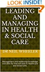 Leading and Managing in Health & Soci...