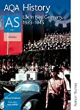 img - for AQA History AS Unit 2 Life in Nazi Germany, 1933-1945 book / textbook / text book