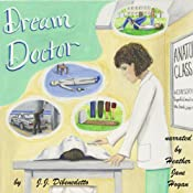 Dream Doctor: Dreams, Book 2 | [J.J. DiBenedetto]