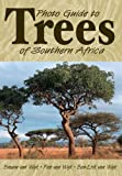 img - for Photo Guide to Trees of Southern Africa book / textbook / text book