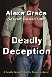 Deadly Deception: Book Two of the Deadly Trilogy