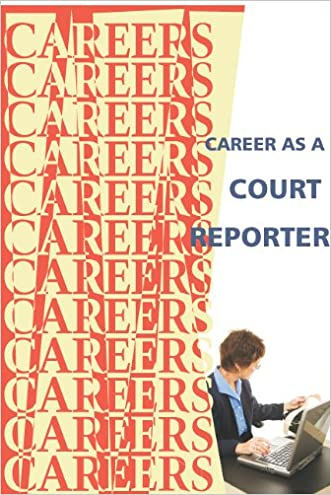Career as a Court Reporter (Careers Ebooks)