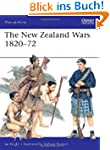 The New Zealand Wars 1820-72 (Men-at-...