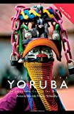 Colloquial Yoruba: The Complete Course for Beginners (Colloquial S)