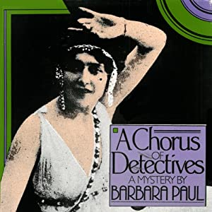 A Chorus of Detectives: Opera Mystery, Book 3 | [Barbara Paul]