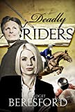 Deadly Riders (The Equestrian Nemesis Series Book 2)
