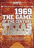 ESPN Game of the Century: 1969 Texas Longhorns vs. Arkansas Razorbacks