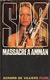 SAS - 23 - Massacre à Amman