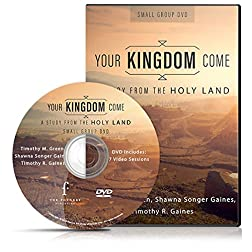 Your Kingdom Come: A Study from the Holy Land, Small Group DVD