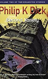 Second Variety (Collected Stories: Vol 2)