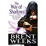 The Way of Shadows: Book 1 of the Night Angelby Brent Weeks