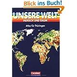 Unsere Welt, Mensch und Raum, Atlas für Thüringen