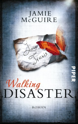 Jamie McGuire - Walking Disaster: Roman (Beautiful-Serie 2) (German Edition)