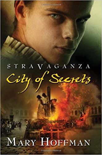 Stravaganza: City of Secrets written by Mary Hoffman
