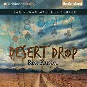 Desert Drop: Las Vegas Mystery Series, Book 3 | [Rex Kusler]