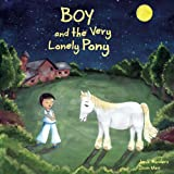 Boy and the Very Lonely Pony