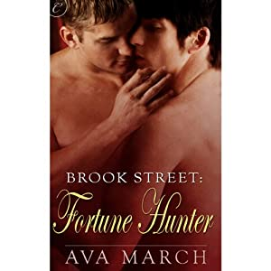 Fortune Hunter: Brook Street, Book 2 | [Ava March]