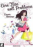 Eine T�te voll Probleme [1] (Chick Lit Liebesroman): Volume 1 (T�tenbuch)