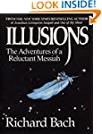 Illusions: The Adventures of a Reluct...