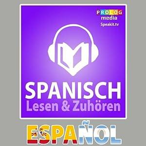 Spanischer Sprachführer: Lesen & Zuhören [Spanish Phrasebook: Reading & Listening] | [PROLOG Editorial]