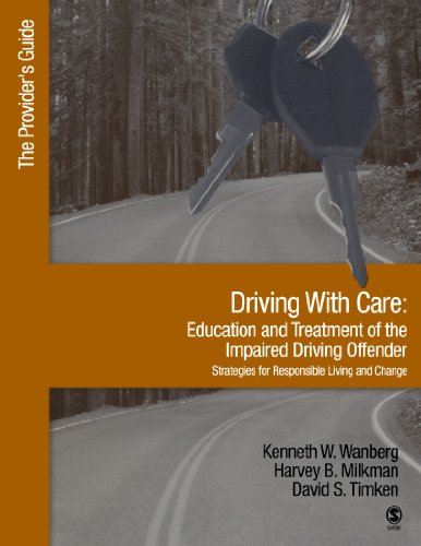 Driving With Care:Education and Treatment of the Impaired Driving Offender-Strategies for Responsible Living: The Provid