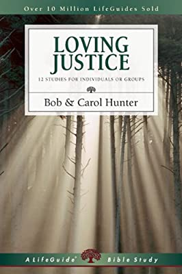 Loving Justice (Lifeguide Bible Studies)
