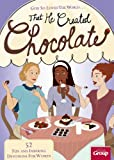 God So Loved The World...That He Created Chocolate: 52 Fun and Inspiring Devotions for Women