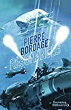 Résonances par Pierre Bordage