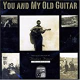 You & My Old Guitar ~ Thomas Fraser