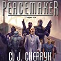 Peacemaker: Foreigner Sequence 5, Book 3 Audiobook by C. J. Cherryh Narrated by Daniel May