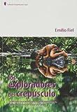 img - for EXPLORADORES DEL CREPUSCULO, LOS book / textbook / text book