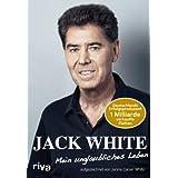 """Mein unglaubliches Lebenvon """"Jack White"""""""