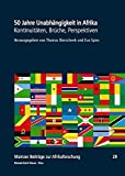 img - for 50 Jahre Unabh ngigkeit in Afrika:  Kontinuit ten, Br che, Perspektiven book / textbook / text book