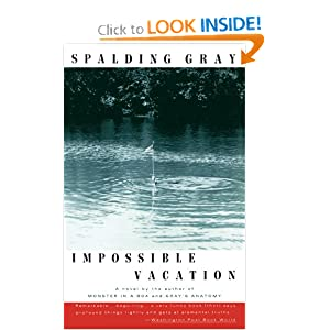 Impossible Vacation Spalding Gray
