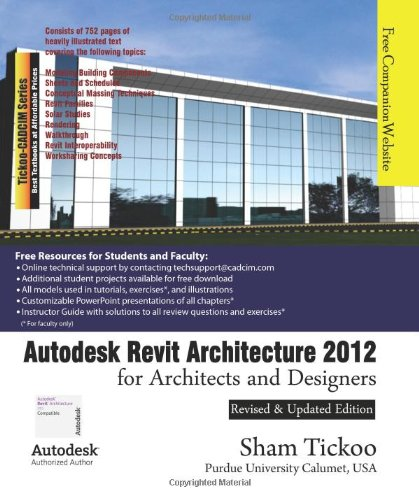 Autodesk Revit Architecture 2012 for Architects and...