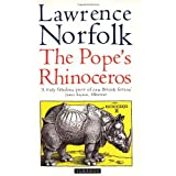 The Pope's Rhinocerosby Lawrence Norfolk