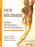 Dos régénéré - Pratique thérapeutique - Dos & Articulations