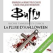La pluie d'Halloween (Buffy 2)   Christopher Golden, Nancy Holder