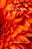 img - for A Life In Crimson book / textbook / text book