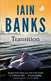 Iain Banks Transition